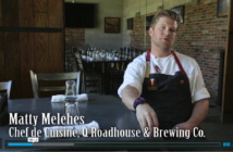 Matty Melehes, Chef de Cuisine, Q Roadhouse & Brewing Co.