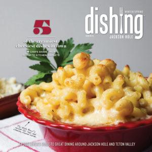 Dishing Jackson Hole Issue 15