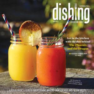 Dishing Jackson Hole Issue 16
